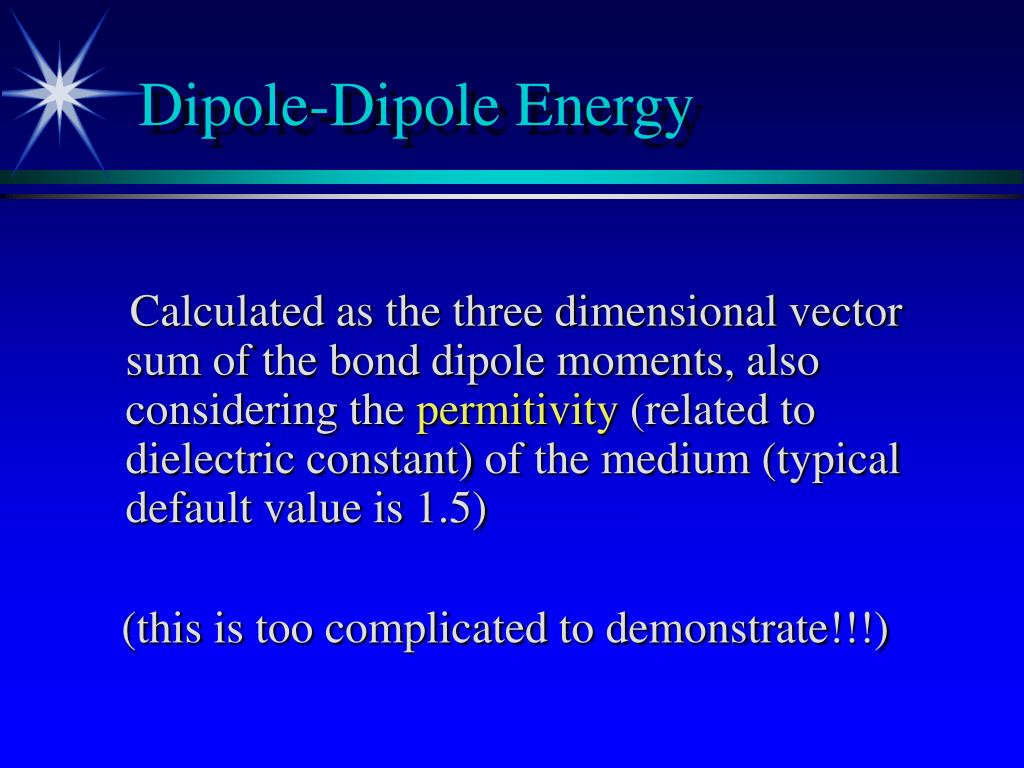 Dipole-Dipole Energy