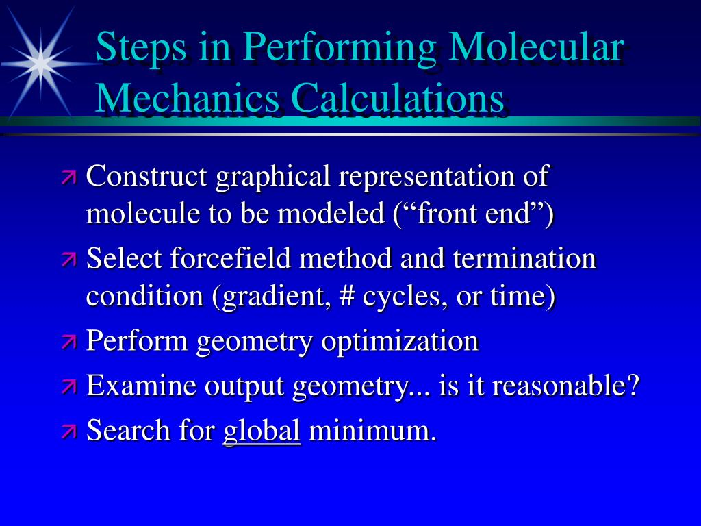 Steps in Performing Molecular Mechanics Calculations