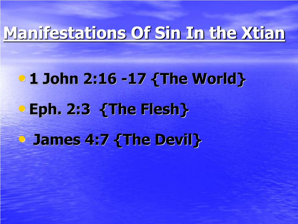 Manifestations Of Sin In the Xtian