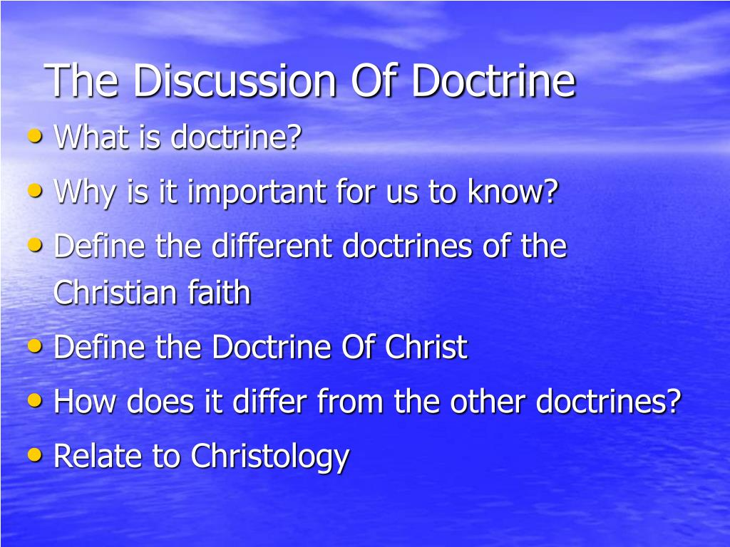 The Discussion Of Doctrine