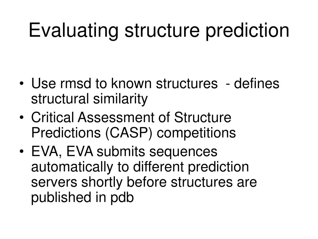 Evaluating structure prediction