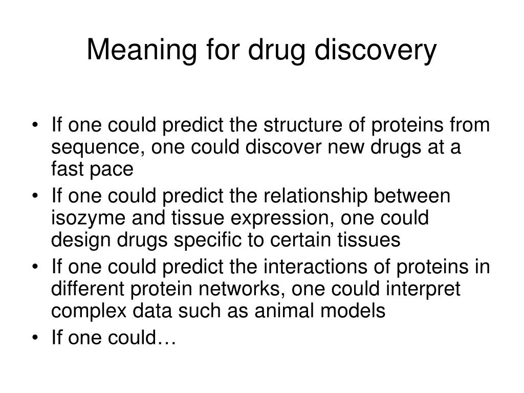 Meaning for drug discovery