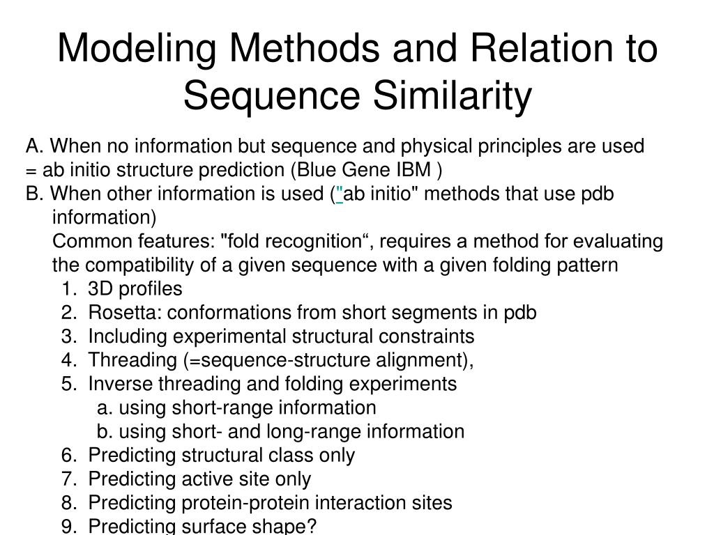 Modeling Methods and Relation to Sequence Similarity
