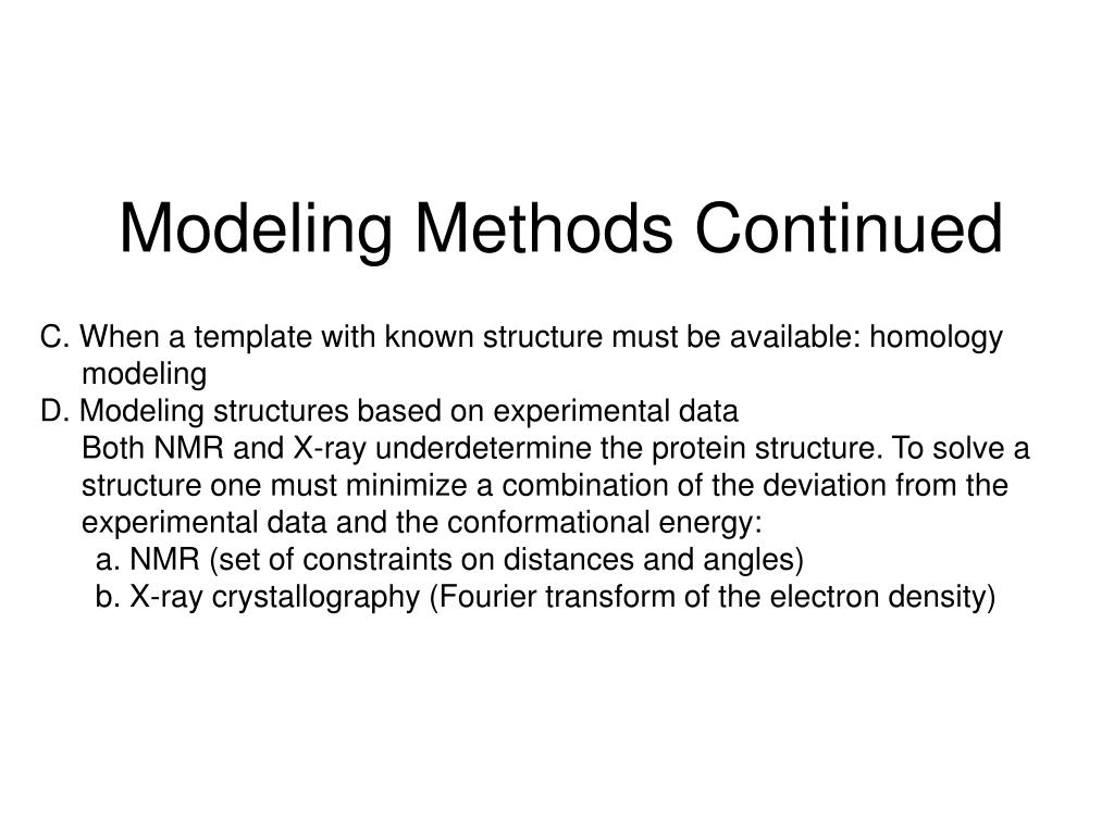 Modeling Methods Continued