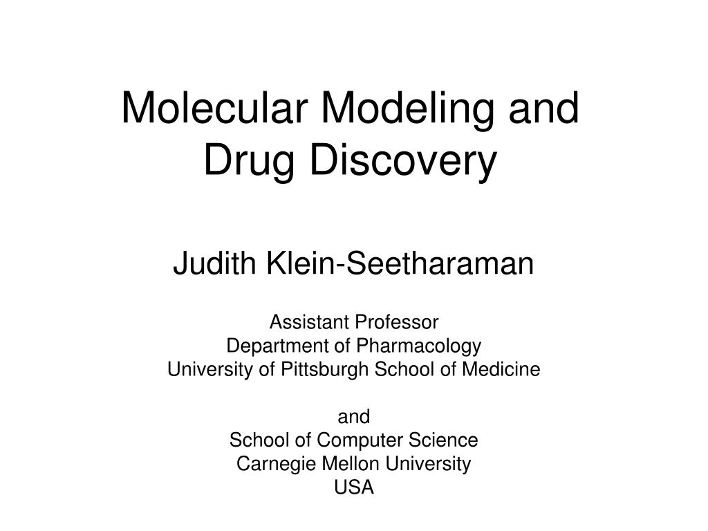 Molecular Modeling and Drug Discovery