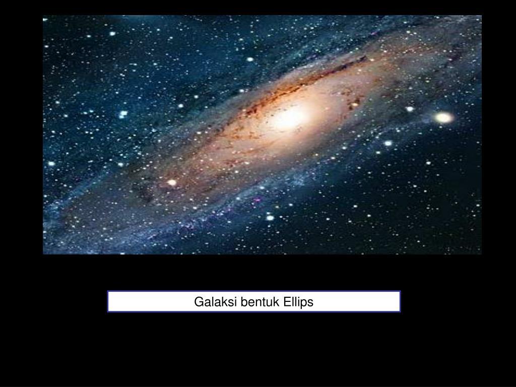 Galaksi bentuk Ellips