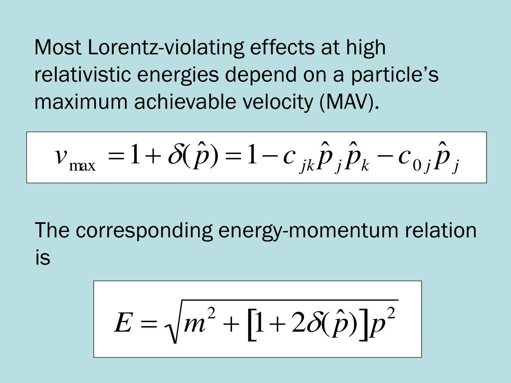 Most Lorentz-violating effects at high relativistic energies depend on a particle's maximum achievable velocity (MAV).