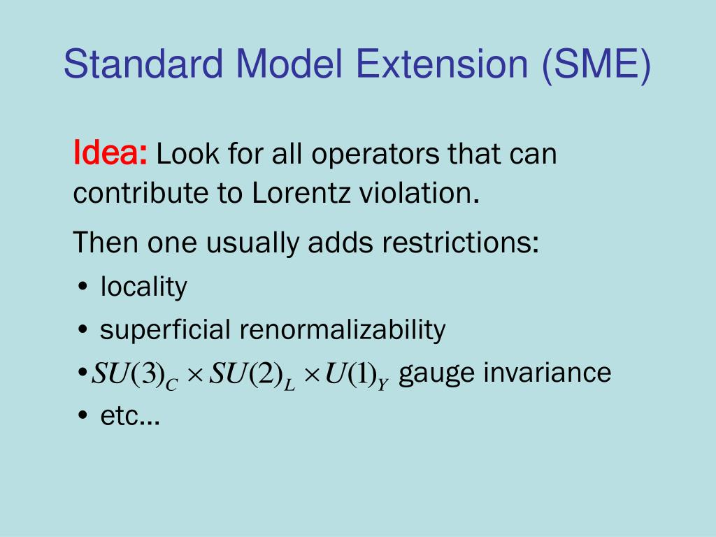 Standard Model Extension (SME)