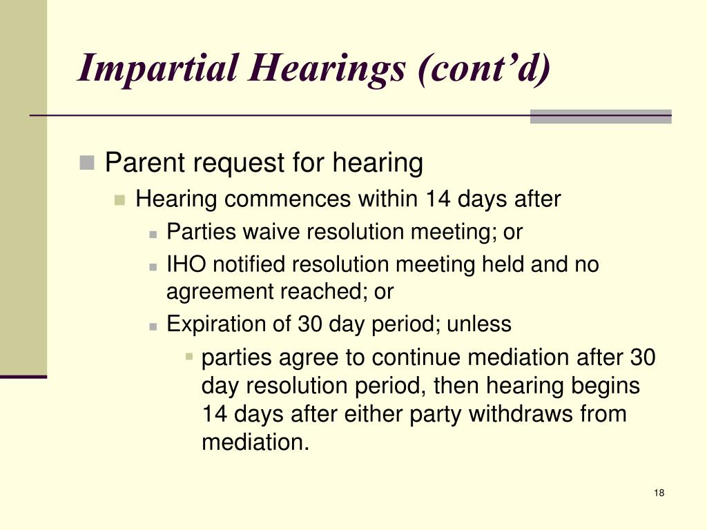 Impartial Hearings (cont'd)