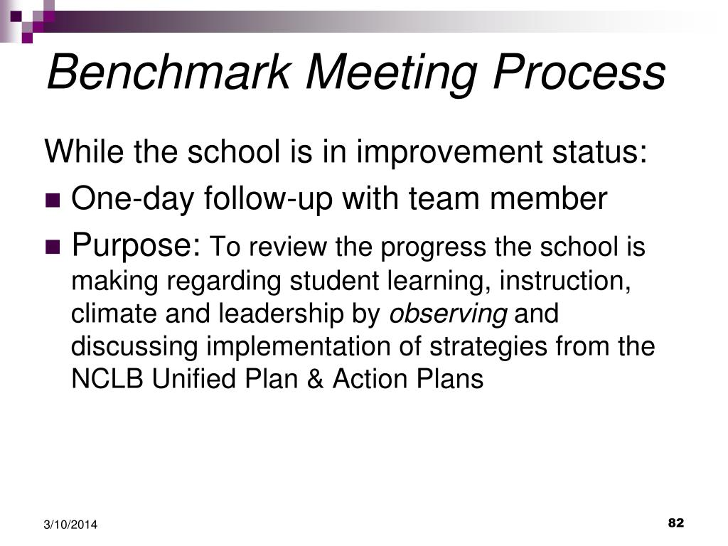 Benchmark Meeting Process