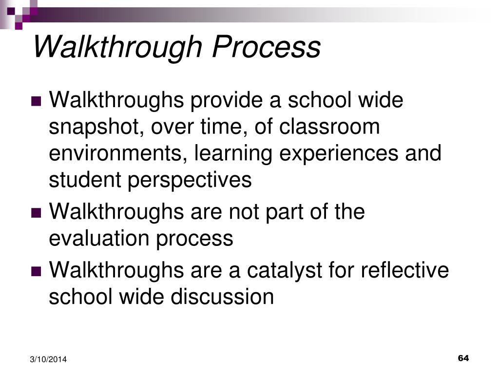 Walkthrough Process
