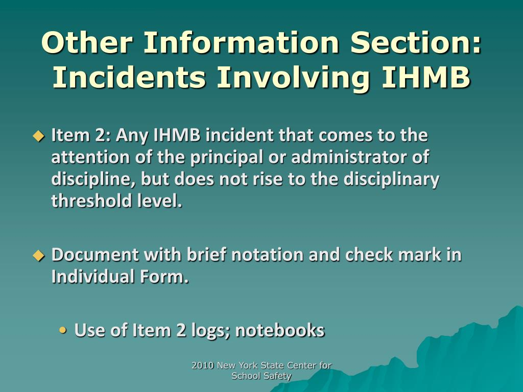 Other Information Section: Incidents Involving IHMB