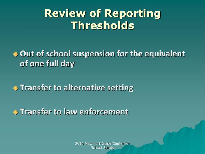 Review of reporting thresholds l.jpg