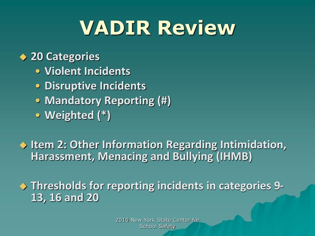VADIR Review