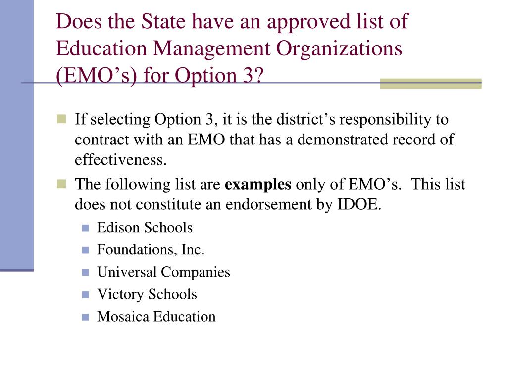 Does the State have an approved list of Education Management Organizations (EMO's) for Option 3?