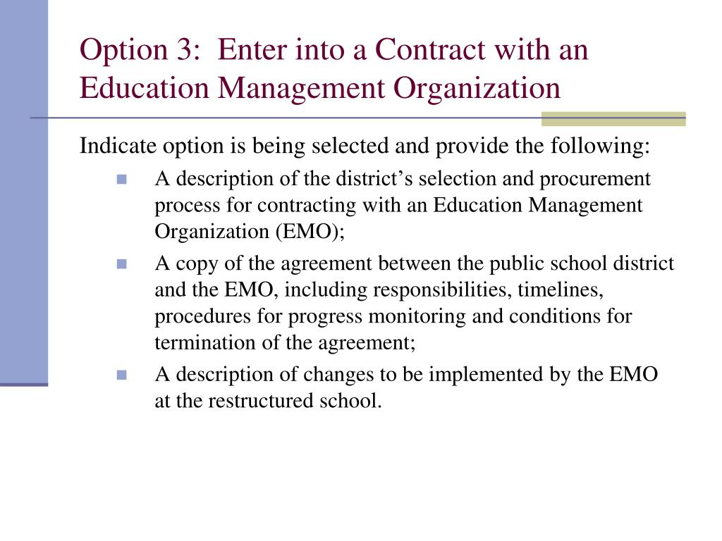 Option 3:  Enter into a Contract with an Education Management Organization