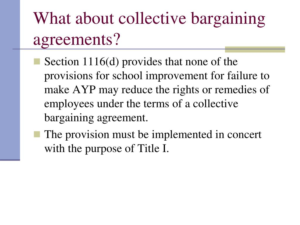 What about collective bargaining agreements?