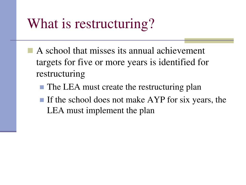 What is restructuring?