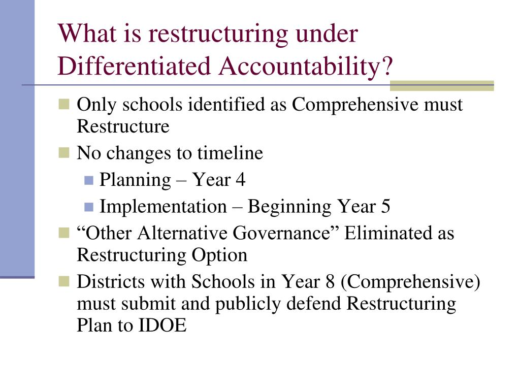 What is restructuring under Differentiated Accountability?