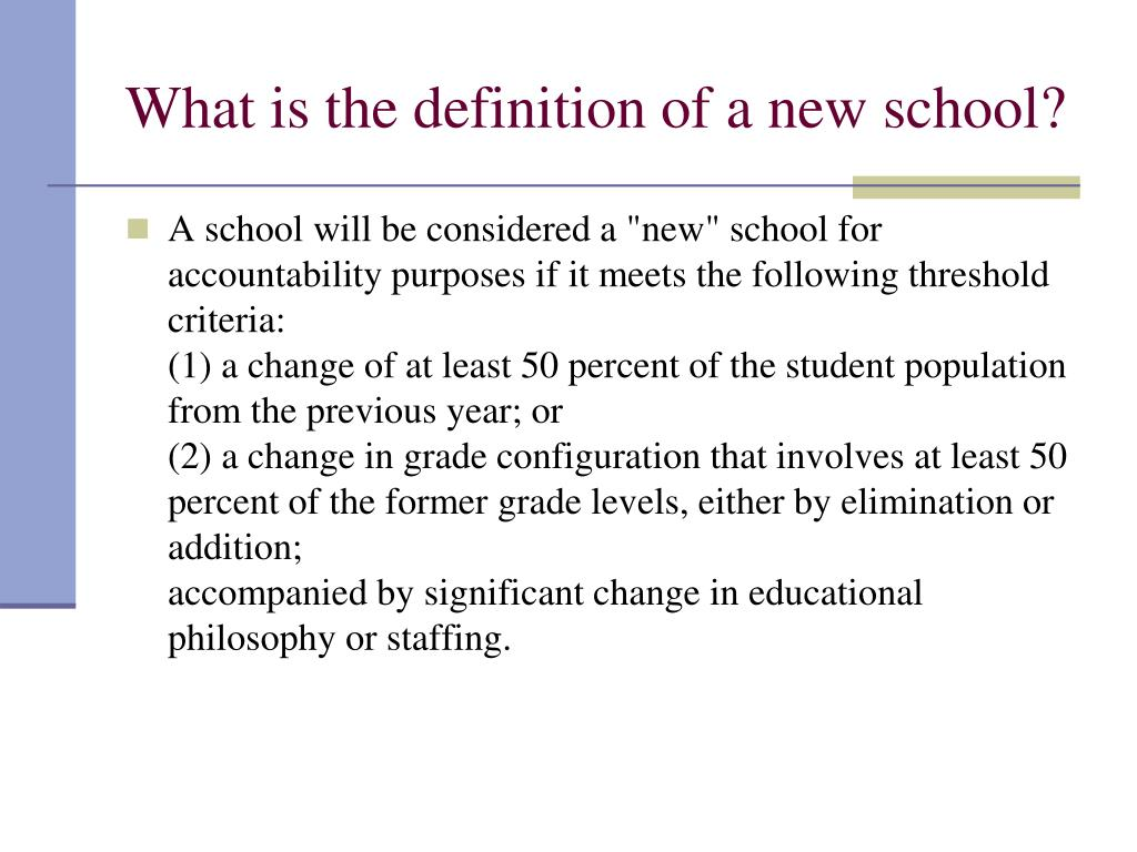 What is the definition of a new school?