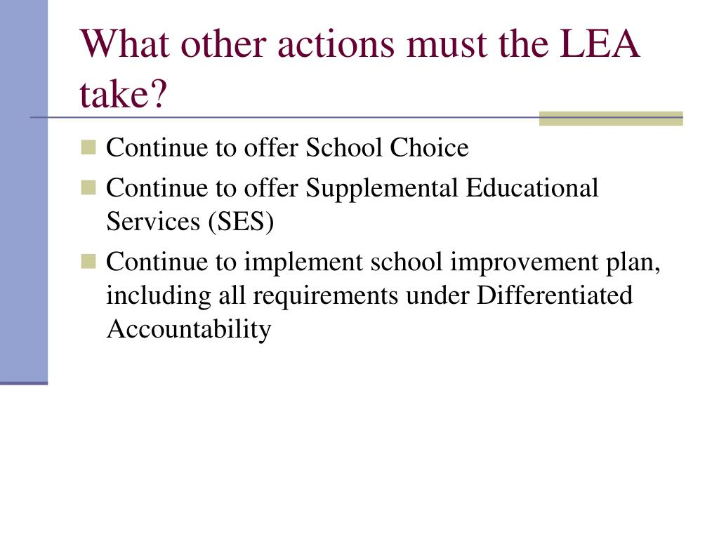 What other actions must the LEA take?