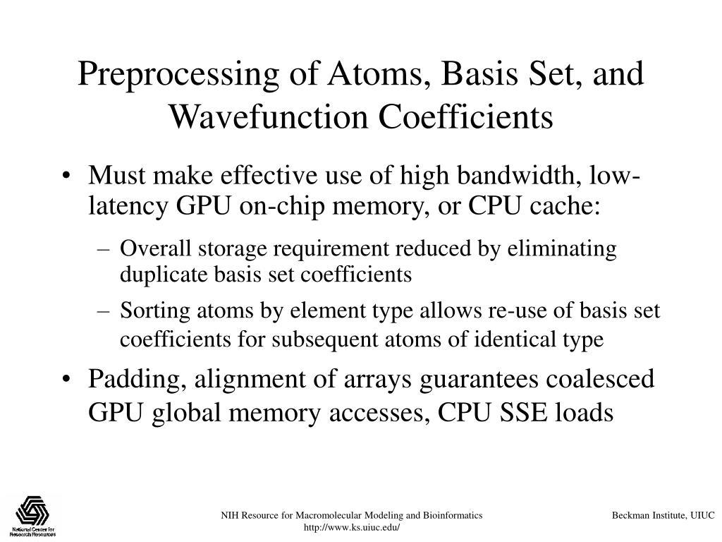 Preprocessing of Atoms, Basis Set, and