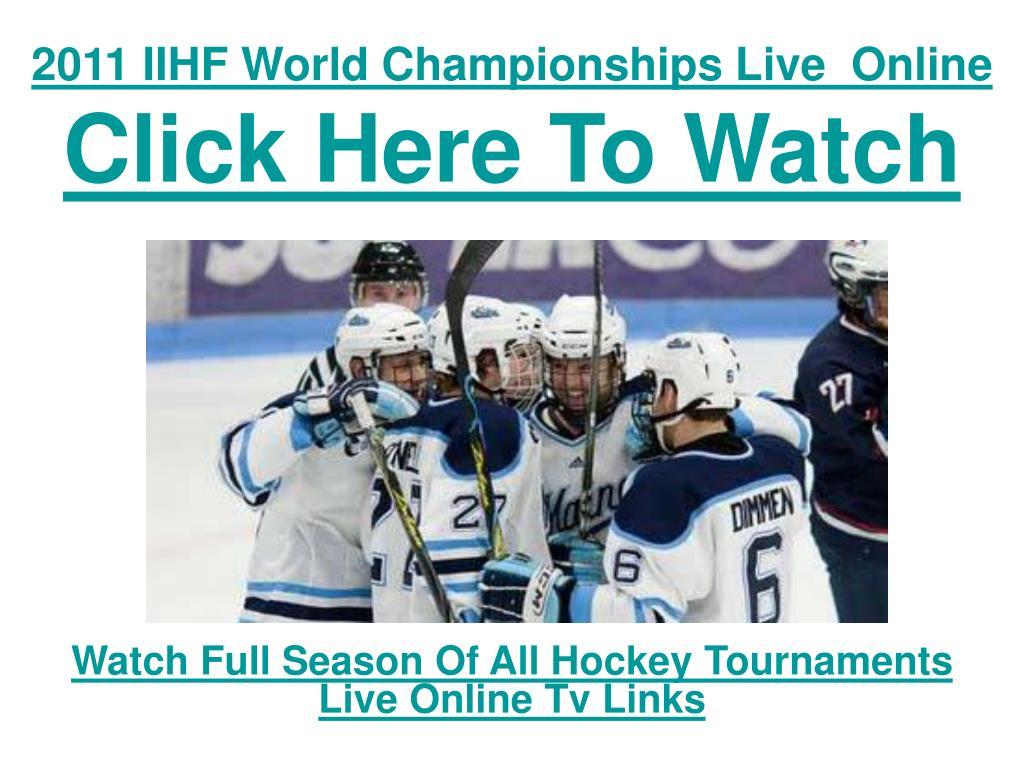 2011 IIHF World Championships Live  Online
