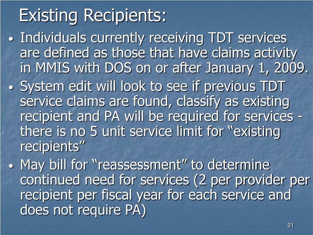 Existing Recipients: