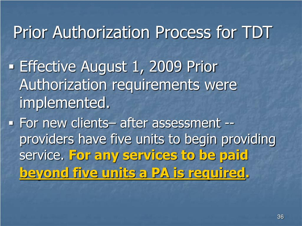 Prior Authorization Process for TDT