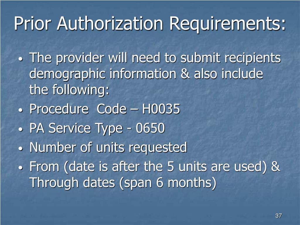 Prior Authorization Requirements: