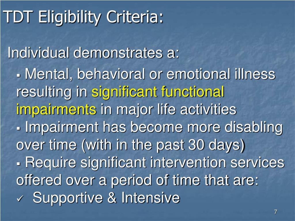 TDT Eligibility Criteria: