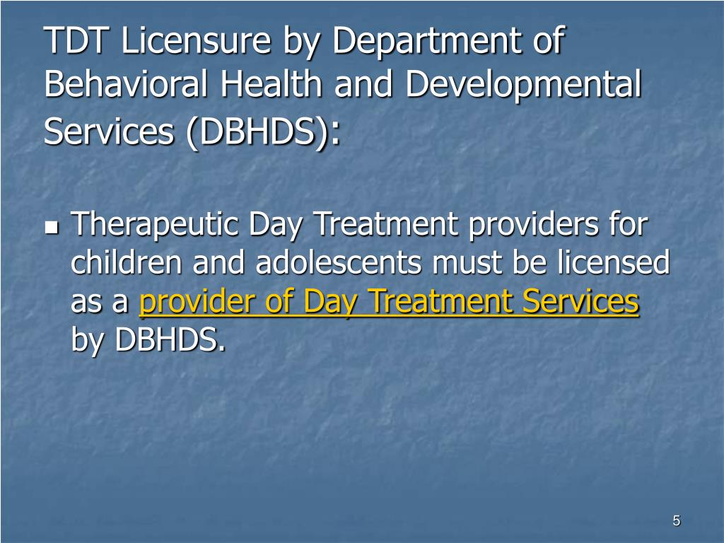 TDT Licensure by Department of Behavioral Health and Developmental Services (DBHDS)