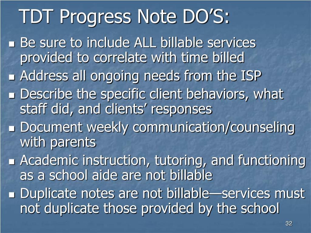 TDT Progress Note DO'S: