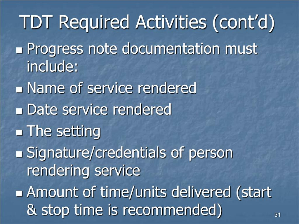 TDT Required Activities (cont'd)