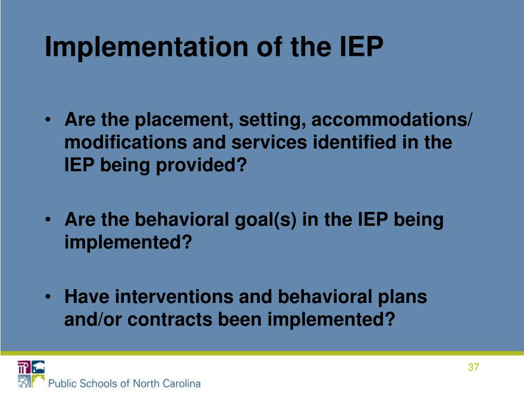 Implementation of the IEP