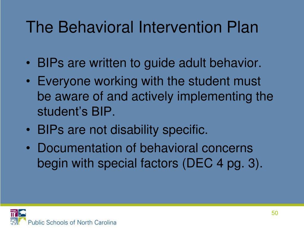 The Behavioral Intervention Plan