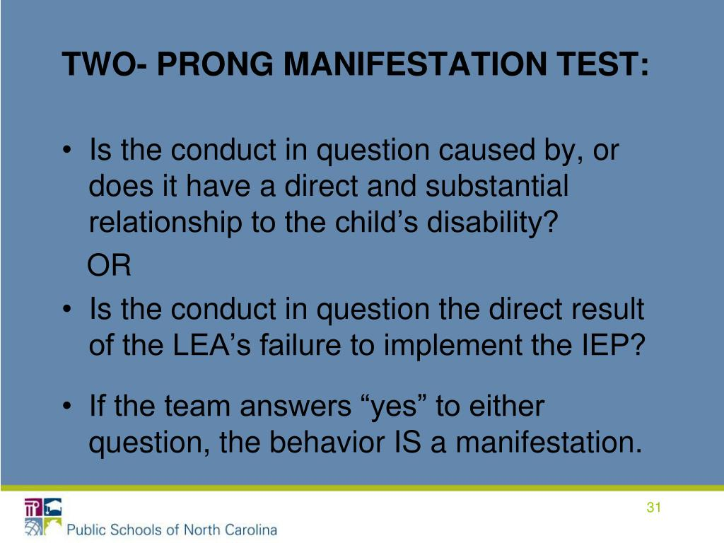 TWO- PRONG MANIFESTATION TEST: