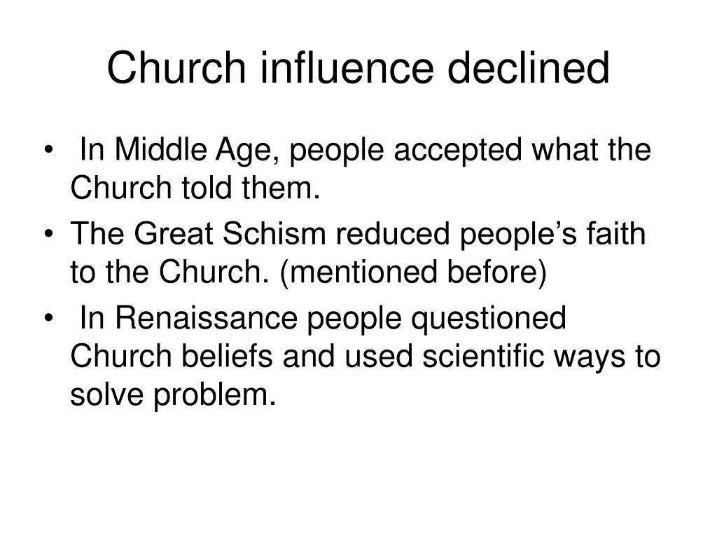 Church influence declined