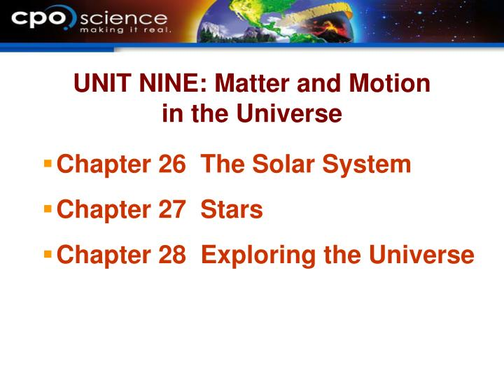 Unit nine matter and motion in the universe l.jpg