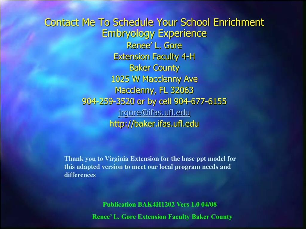 Contact Me To Schedule Your School Enrichment Embryology Experience