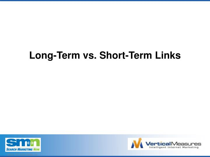 Long-Term vs. Short-Term Links