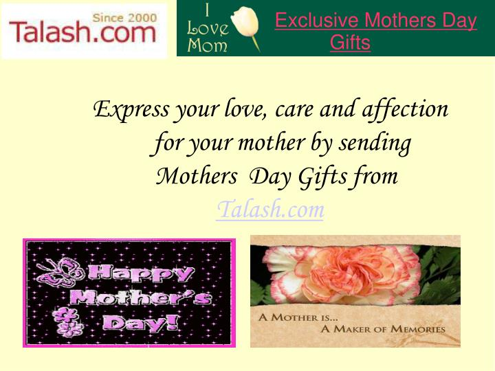 Exclusive Mothers Day