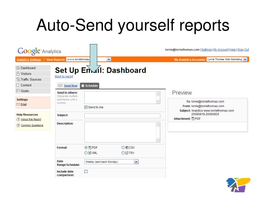 Auto-Send yourself reports