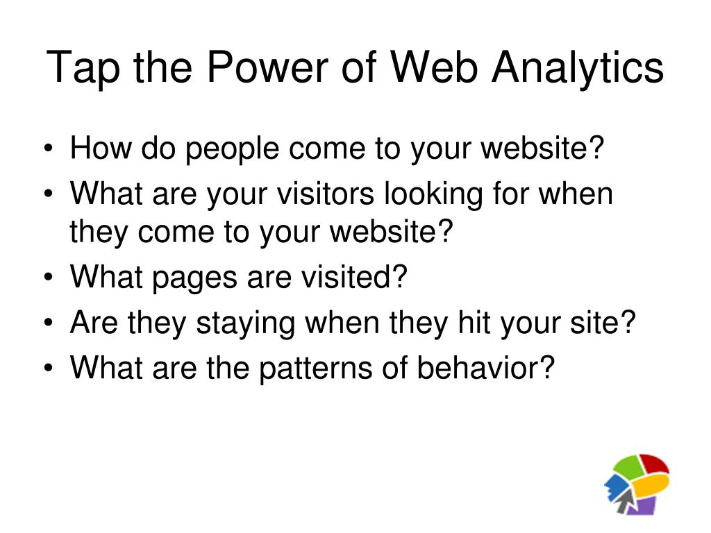 Tap the Power of Web Analytics