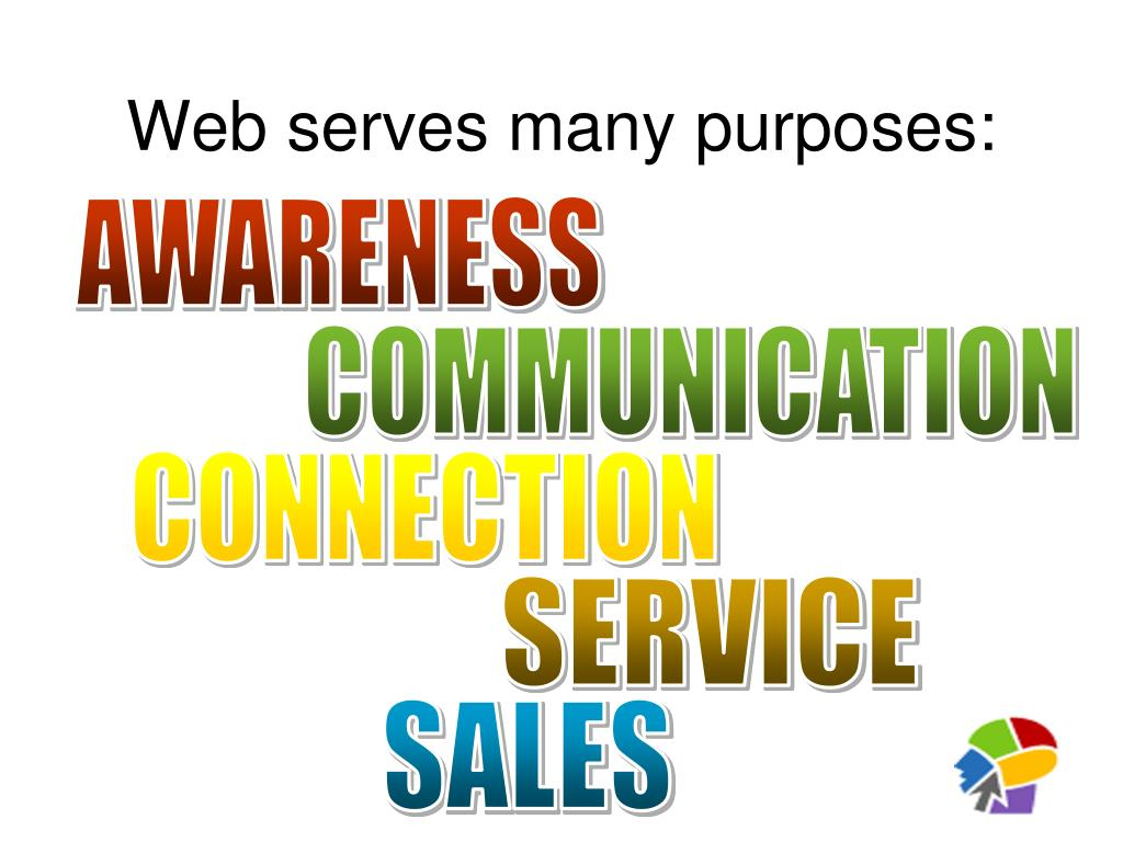 Web serves many purposes: