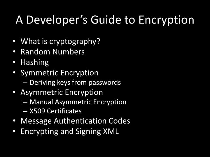 A developer s guide to encryption2 l.jpg