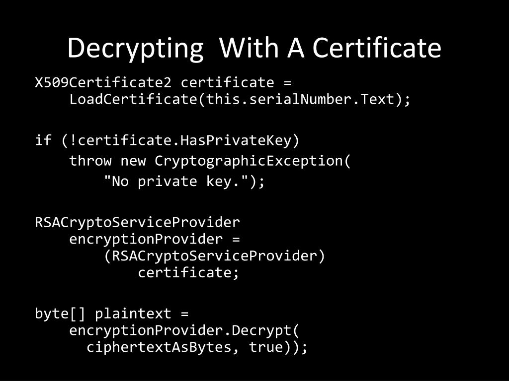 Decrypting  With A Certificate