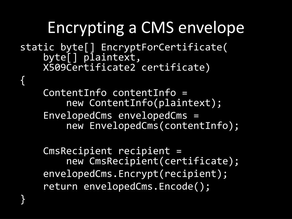 Encrypting a CMS envelope