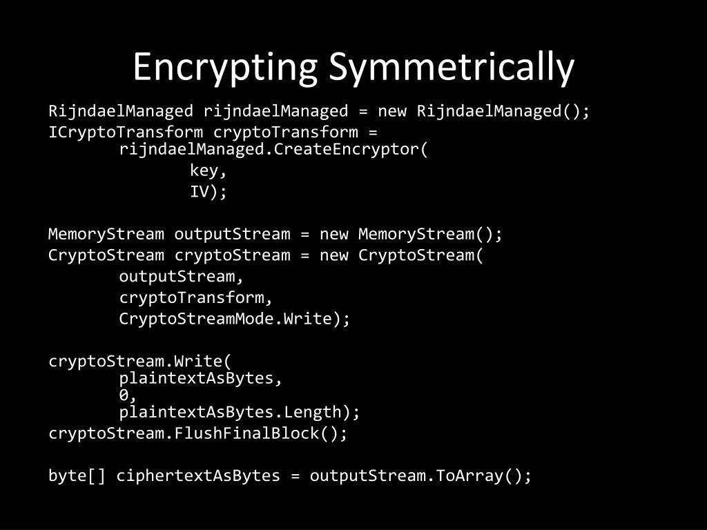 Encrypting Symmetrically