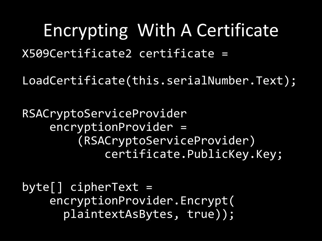 Encrypting  With A Certificate